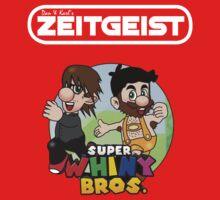 Dan & Karl's Zeitgeist - Super Whiny Bros. -WHITE-  by Dan And Karl's Zeitgeist