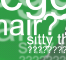 Egg? Chair? Sitty thing? ???????????? - Drunk Deductions Sticker