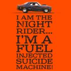 "Night Rider - ""Fuel injected suicide machine!"" by Mark Will"