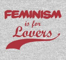 Feminism is for Lovers Red by rydrahuang