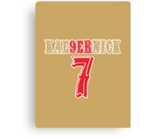 [CLASSIC] KAE9ERNICK 7 - QB #7 Colin Kaepernick of the San Francisco 49ers Canvas Print