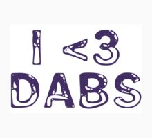 I <3 Dabs by Taylor Miller