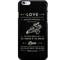 Love - Capt. Malcolm Reynolds (Serenity) iPhone Case/Skin
