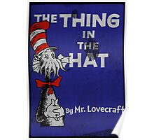 The Thing in the Hat Poster