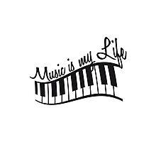 Music Is My Life Piano Keys Photographic Print