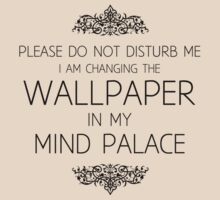 Changing the Wallpaper in My Mind Palace by Martin Madsen