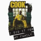 Cook - I did it for my family by teesbitches