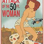 Attack of the 50 Ft Woman Movie Poster by FinlayMcNevin