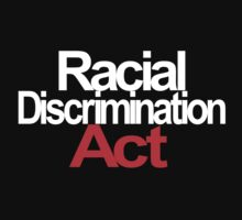 Racial Discrimination - ACT by leesawatego