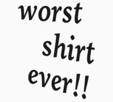 worst shirt ever by zxandungoTV
