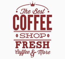 The Best Coffee Shop - Fresh Coffee And More by BrightDesign
