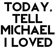 If I Die Today, Tell Michael Clifford I Loved Him. by AshleyFrancesca
