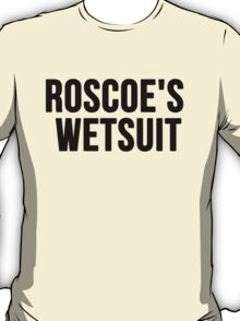 Roscoe's Wetsuit T-Shirt