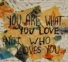 You Are What You Love by Nat Symons