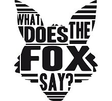 Cool What Does The Fox Say Logo by Style-O-Mat