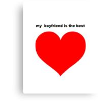 best boyfriend Canvas Print