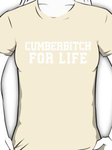 Cumberbitch For Life T-Shirt