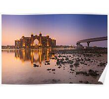 The multi-million dollar Atlantis Resort, Hotel & Theme Park at the Palm Jumeirah Island in Dubai Poster