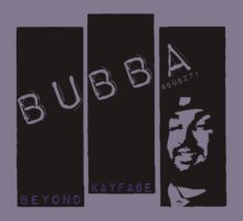BUBBA III - Beyond Kayfabe Podcast by David Bankston