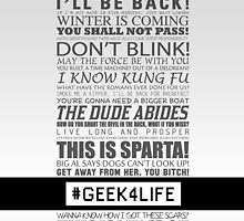 Geek4Life - Quotes (White) by chubbyblade