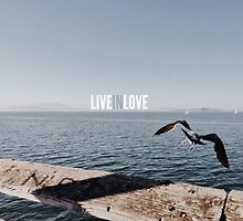 LIVE IN LOVE by arnelle