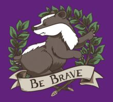 Be Brave Badger Crest by Veronica Guzzardi