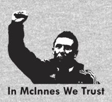 In McInnes We Trust by givemeone