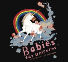 Babies eat unicorns! by Stieven Van der Poorten