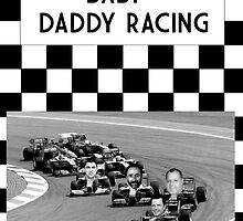Baby Daddy Racing by GrundledRunt