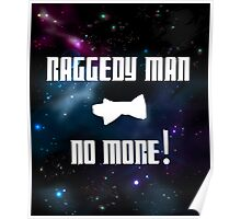 Raggedy Man, No More Poster