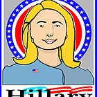 """CLINTON FOR PRESIDENT 2016"" by SOL  SKETCHES™"