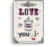 Love = You and I Canvas Print