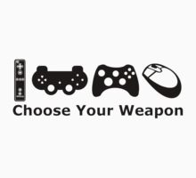 Choose Your Weapon by ipoeng