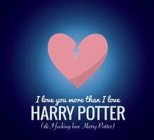 I Love You More HP Valentine's Day Card  by Clothos & Co.