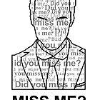 MISS ME? by Bekah