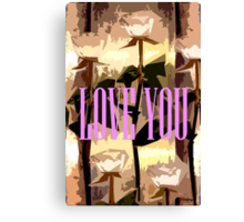 LOVE YOU 7 Canvas Print