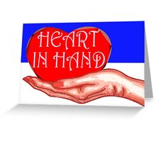 HEART IN HAND Greeting Card