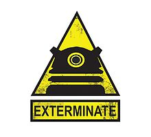 Caution: EXTERMINATE by spazzynewton
