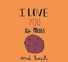 I love you to Mars and back! (orange) by Marina Vidal
