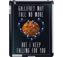 Gallifrey May Fall No More iPad Case/Skin