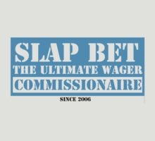 Slap Bet Commissionaire by generalbubbyy