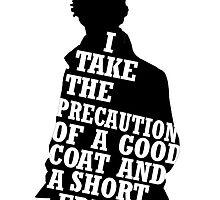 I Take The Precaution of A Good Coat by HannahJill12