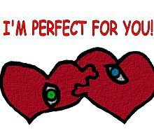 I'm Perfect For You by Almdrs