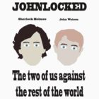 Johnlock - The two of us against the rest of the world by Bethjm223