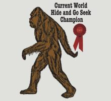 Bigfoot - Current World Hide and Go Seek Champion by KISSmyBLAKarts