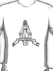 Holy Matriarchy - Virgin Mary T-Shirt