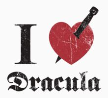I love (to kill) Dracula (black eroded) by MysticIsland