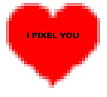 I Pixel You by Hamish Marr