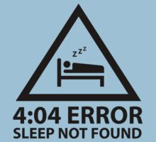 4:04 Error Sleep Not Found by BrightDesign