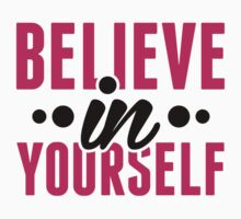 Believe In Yourself - Motivational Workout Clothing by printproxy